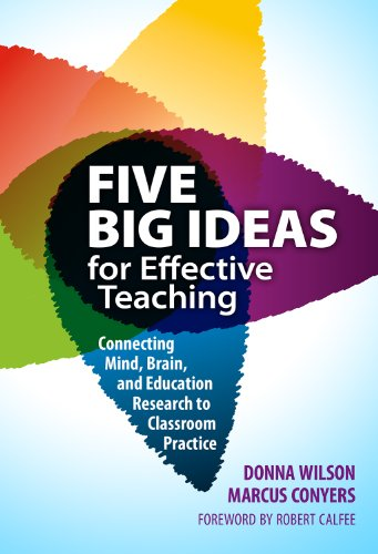Five Big Ideas for Effective Teaching Connecting Mind, Brain, and Education Research to Classroom Practice  2013 edition cover