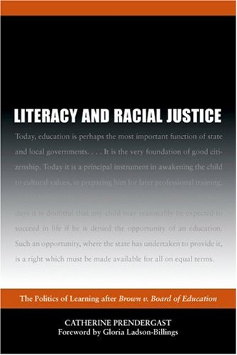 Literacy and Racial Justice The Politics of Learning after Brown V. Board of Education  2003 edition cover