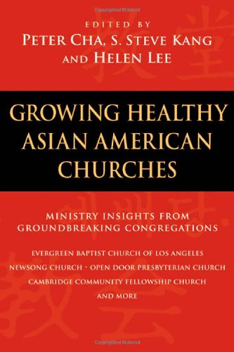 Growing Healthy Asian American Churches   2006 edition cover