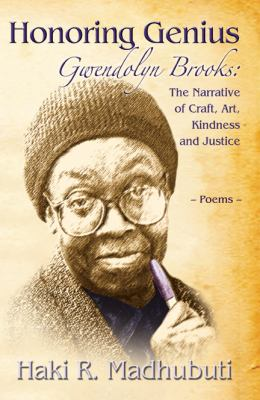 Honoring Genius The Narrative of Craft, Art, Kindness and Justice N/A 9780883783252 Front Cover