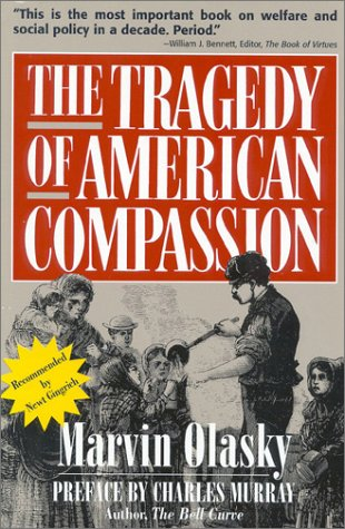 Tragedy of American Compassion  N/A edition cover