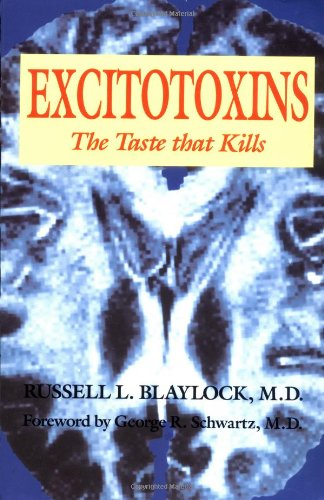 Excitotoxins The Taste That Kills  1997 edition cover