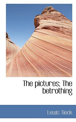 Pictures; the Betrothing  N/A 9781116646252 Front Cover