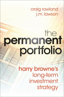 Permanent Portfolio Harry Browne's Long-Term Investment Strategy  2012 edition cover