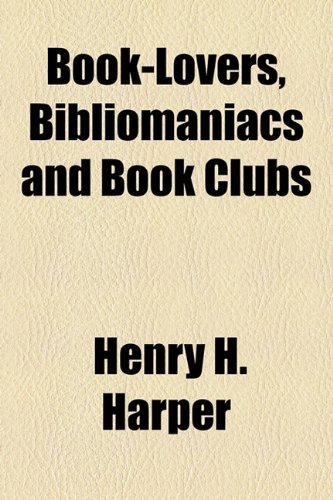Book-Lovers, Bibliomaniacs and Book Clubs  2010 edition cover
