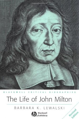 Life of John Milton A Critical Biography  2003 (Revised) edition cover