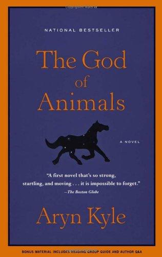God of Animals A Novel N/A edition cover