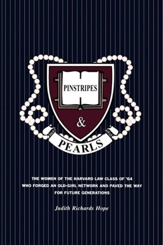Pinstripes and Pearls The Women of the Harvard Law Class of '64 Who Forged an Old Girl Network and Paved the Way for Future Generations N/A edition cover