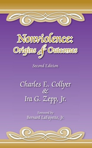 Nonviolence Origins and Outcomes 2nd 2006 edition cover