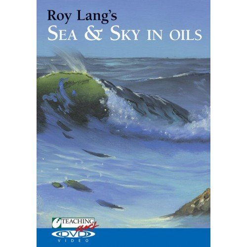 Roy Lang's Sea and Sky in Oils:   2011 edition cover