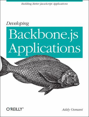 Developing Backbone. Js Applications   2012 edition cover