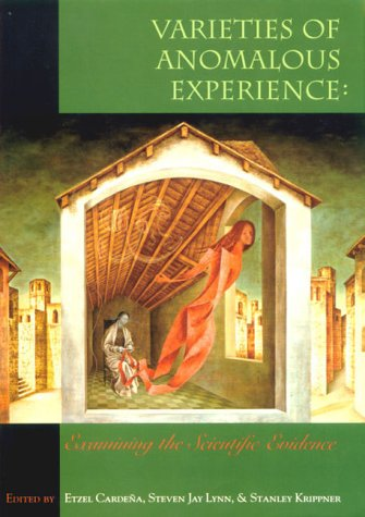 Varieties of Anomalous Experience Examining the Scientific Evidence  2000 edition cover