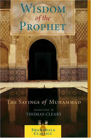 Wisdom of the Prophet The Sayings of Muhammad  2001 edition cover
