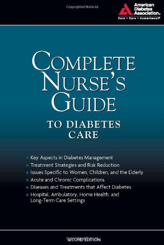 Complete Nurse's Guide to Diabetes Care  2nd 2009 edition cover
