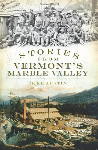 Stories from Vermont's Marble Valley   2010 edition cover
