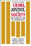 Crime, Justice, and Society An Introduction to Criminology, 4th Edition 4th 2015 edition cover