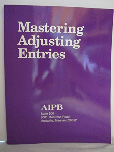 Mastering Adjusting Entries : Accruals and Deferrals 1st (Unabridged) edition cover