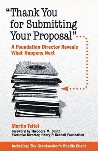 """Thank You for Submitting Your Proposal"" : A Foundation Director Reveals What Happens Next 1st 2006 9781889102252 Front Cover"