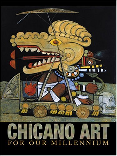 Chicano Art for Our Millennium Collected Works from the Arizona State University Community  2004 edition cover