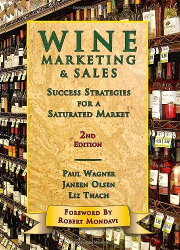 Wine Marketing and Sales Success Strategies for a Saturated Market 2nd 2010 edition cover