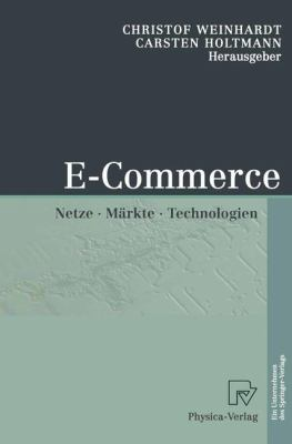 E-Commerce Netze, M�rkte, Technologien  2002 edition cover