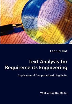 Text Analysis for Requirements Engineering- Application of Computational Linguistics N/A 9783836445252 Front Cover