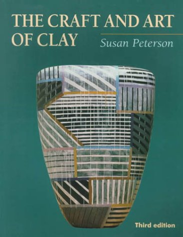 Craft and Art of Clay  3rd 2000 edition cover