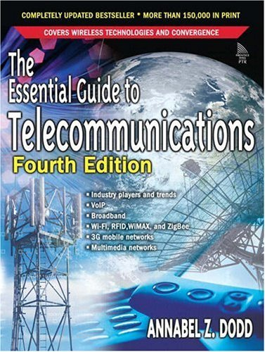 Essential Guide to Telecommunications  4th 2005 (Revised) edition cover