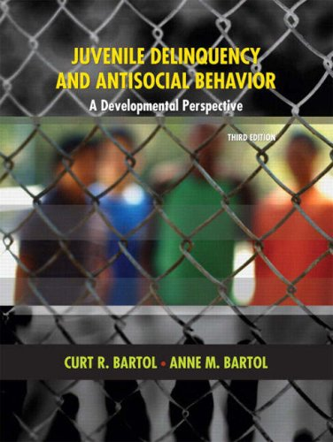 Juvenile Delinquency and Antisocial Behavior A Developmental Perspective 3rd 2009 9780131599253 Front Cover
