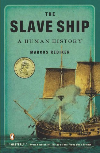 Slave Ship A Human History N/A 9780143114253 Front Cover