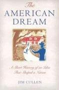 American Dream A Short History of an Idea That Shaped a Nation  2003 edition cover