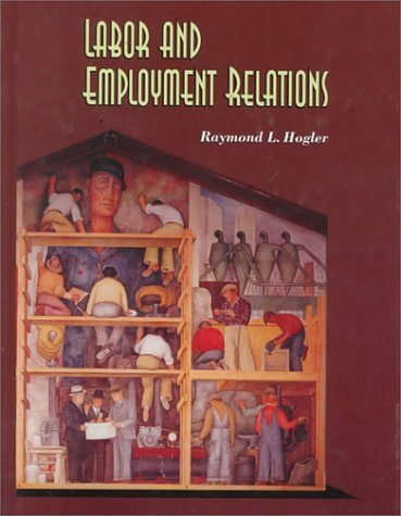 Labor and Employment Relations N/A 9780314046253 Front Cover