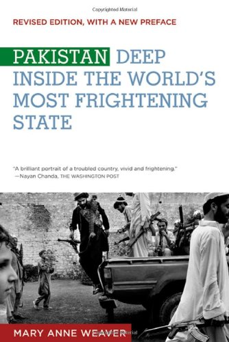 Pakistan Deep Inside the World's Most Frightening State  2010 edition cover