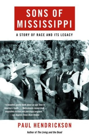 Sons of Mississippi A Story of Race and Its Legacy N/A edition cover