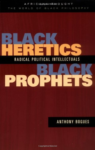 Black Heretics, Black Prophets Radical Political Intellectuals  2003 edition cover