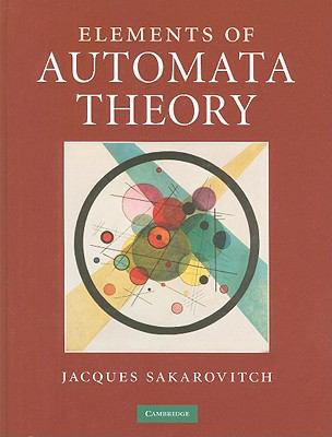 Elements of Automata Theory   2009 9780521844253 Front Cover