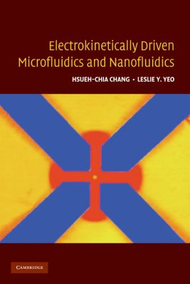 Electrokinetically-Driven Microfluidics and Nanofluidics   2010 9780521860253 Front Cover