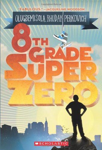 8th Grade Super Zero   2010 edition cover