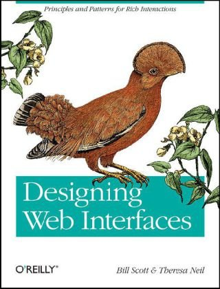 Designing Web Interfaces Principles and Patterns for Rich Interactions  2008 edition cover