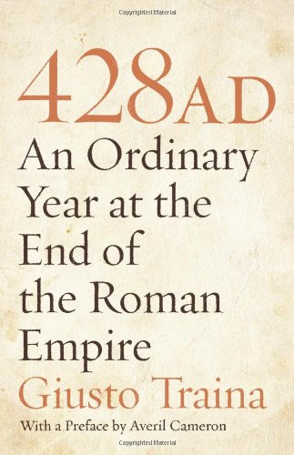 428 AD - An Ordinary Year at the End of the Roman Empire   2009 edition cover