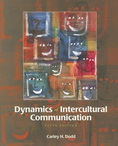 Dynamics of Intercultural Communication  5th 1998 edition cover