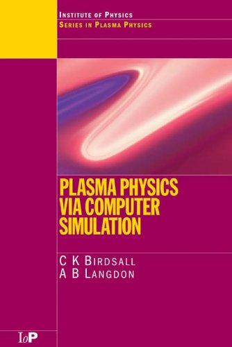 Plasma Physics Via Computer Simulation   2004 edition cover
