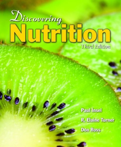 Discovering Nutrition  3rd 2010 (Revised) edition cover