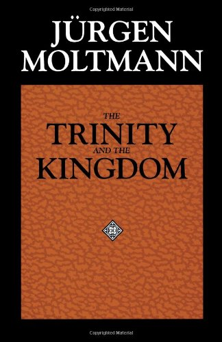 Trinity and the Kingdom The Doctrine of God Reprint  edition cover
