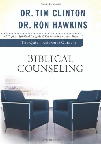 Quick-Reference Guide to Biblical Counseling   2009 (Guide (Instructor's)) edition cover