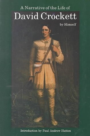 Narrative of the Life of David Crockett of the State of Tennessee  Reprint edition cover