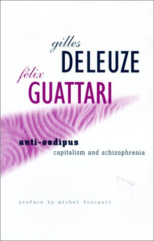 Anti-Oedipus Capitalism and Schizophrenia Reprint  edition cover