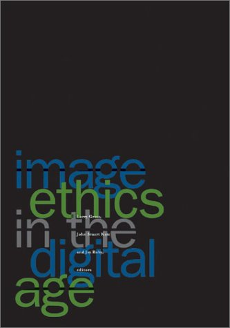 Image Ethics in the Digital Age   2003 edition cover