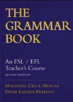 Grammar Book An ESL/EFL Teacher's Course 2nd 1999 edition cover