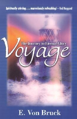 Voyage The Journey to Eternal Glory N/A 9780884198253 Front Cover